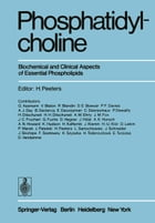 Phosphatidylcholine: Biochemical and Clinical Aspects of Essential Phospholipids by H. Peeters