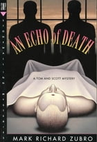 An Echo of Death: A Tom & Scott Mystery