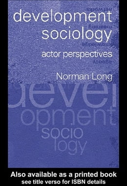 Book Development Sociology: Actor Perspectives by Long, Norman