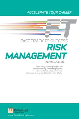 Book Risk Management: Fast Track to Success by Keith Baxter
