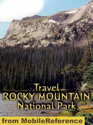 Travel Rocky Mountain National Park: Guide And Maps (Mobi Travel)