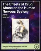 The Effects of Drug Abuse on the Human Nervous System by Bertha Madras