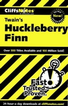 CliffsNotes on Twain's The Adventures of Huckleberry Finn by Robert Bruce