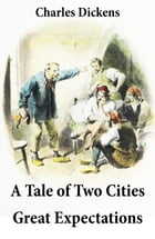 A Tale of Two Cities + Great Expectations: 2 Unabridged Classics by Charles  Dickens