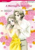 A MARRIAGE TO REMEMBER (Harlequin Comics): Harlequin Comics by Carole Mortimer