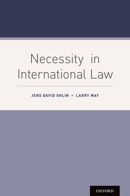 Book Necessity in International Law by Jens David Ohlin