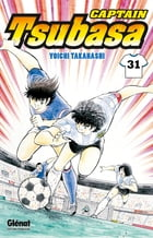 Captain Tsubasa - Tome 31: Japon vs France : que le duel commence !! by Yoichi Takahashi