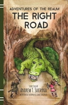 The Right Road by Andrew T. Suchyna