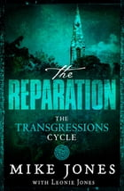 Transgressions Cycle: The Reparation by Mike Jones