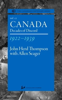 Canada 1922-1939: Decades of Discord
