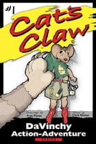 Book 1: Cat's Claw by Chris Shaver