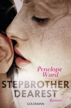Stepbrother Dearest: Roman by Penelope Ward