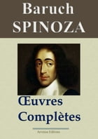 Spinoza : Oeuvres complètes: Nouvelle édition enrichie , Arvensa Editions by Baruch Spinoza