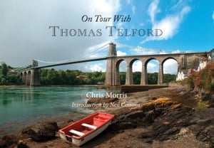 On Tour with Thomas Telford