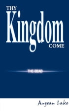 Thy Kingdom Come by Augean Lake