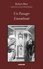 Un passager encombrant by Robert Barr