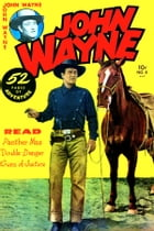 John Wayne Adventure Comics, Number 4, Guns of Justice de Yojimbo Press LLC