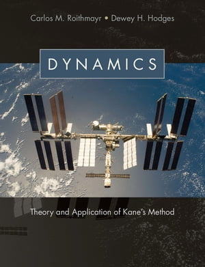 Dynamics Theory and Application of Kane's Method