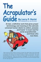 The Acrapulator's Guide by Larry P. Horist