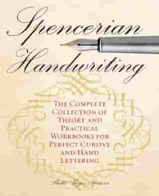 Spencerian Penmanship Practice Book: The Declaration of Independence: Example Sentences with Workbook Pages by Schin Loong