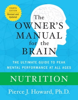 Book Nutrition: The Owner's Manual by Pierce Howard