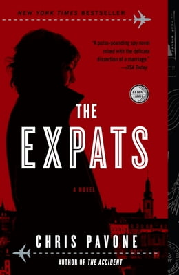 Book The Expats: A Novel by Chris Pavone