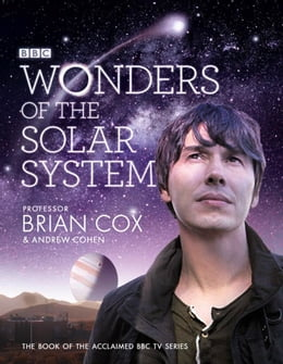 Book Wonders of the Solar System by Professor Brian Cox