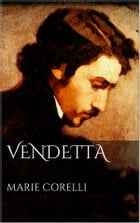 Vendetta by Marie Corelli