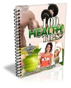 100 Health Tips by Anonymous