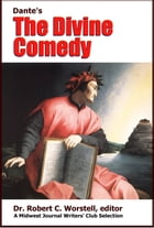 Dante Alighieri's The Divine Comedy: A Midwest Journal Writers' Club Selection