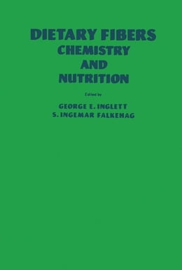 Book Dietary Fibers: Chemistry and Nutrition by Inglett, George