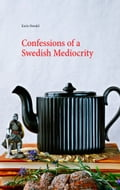 9789175694047 - Karin Oswald: Confessions of a Swedish Mediocrity - Bok