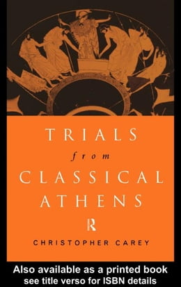 Book Trials from Classical Athens by Carey, Christopher