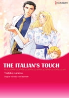 THE ITALIAN'S TOUCH: Harlequin Comics by Carol Marinelli