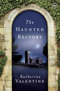 The Haunted Rectory: The Saint Francis Xavier Church Hookers