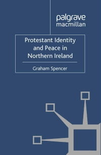 Protestant Identity and Peace in Northern Ireland