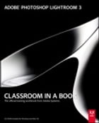 Adobe Photoshop Lightroom 3 Classroom in a Book by Adobe Creative Team