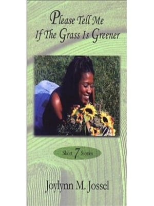 Please Tell Me if the Grass is Greener
