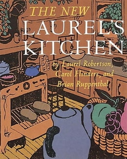 Book The New Laurel's Kitchen by Laurel Robertson