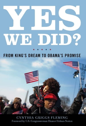 Yes We Did? From King's Dream to Obama's Promise