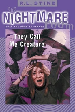 Book The Nightmare Room #6: They Call Me Creature by R.L. Stine