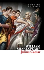 Julius Caesar (Collins Classics) by William Shakespeare