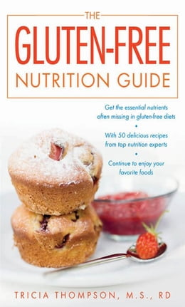 Book The Gluten-Free Nutrition Guide by Thompson, Tricia
