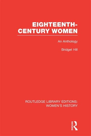 Eighteenth-century Women An Anthology