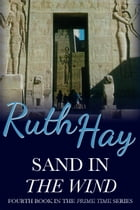 Sand in the Wind by Ruth Hay