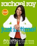 Rachael Ray: Just in Time 7a986051-3710-43bb-a2f9-28b55a24eadd