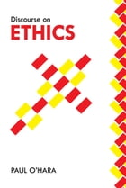 Discourse on Ethics by Paul O'Hara
