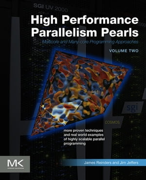 High Performance Parallelism Pearls Volume Two Multicore and Many-core Programming Approaches