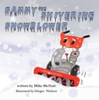 Sammy the Shivering Snowblower by Mike McNair