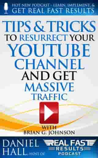 Tips & Tricks to Resurrect Your YouTube Channel and Get Massive Traffic: Real Fast Results, #47
